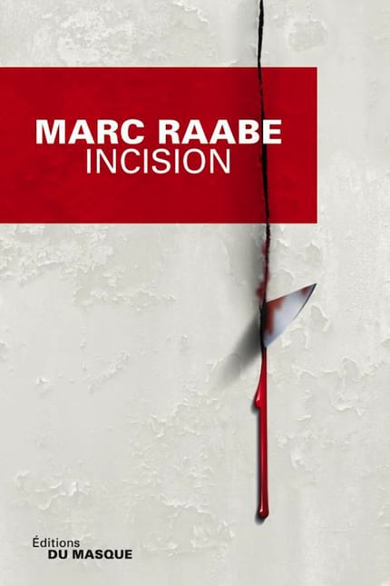 Buch - Marc Raabe - Incision